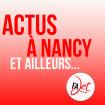 En savoir plus sur ... Actus à Nancy et ailleurs